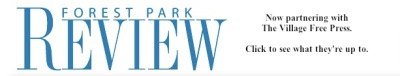 The Forest Park Review is Now Partnering with The Village Free Press