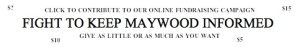 FIGHT TO KEEP MAYWOOD INFORMED